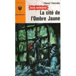 Marabout junior (314) - La cité de l'Ombre jaune - Bob Morane (75)