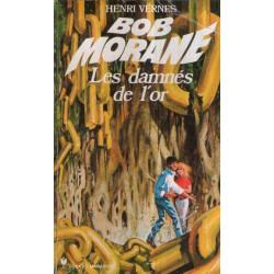 Marabout pocket (132) - Les damnés de l'or - Bob Morane (128)