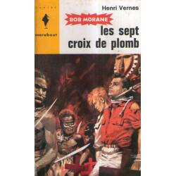 Marabout junior (246) - Les sept croix de plomb - Bob Morane (59)