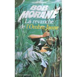 Marabout pocket (1010) - La revanche de l'Ombre jaune - Bob Morane (37)