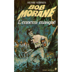 Marabout pocket (1074) - L'ennemi masqué - Bob Morane (68)