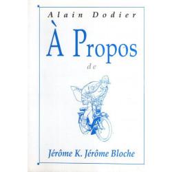 A propos (8) - Jérome K. Jérome Bloche