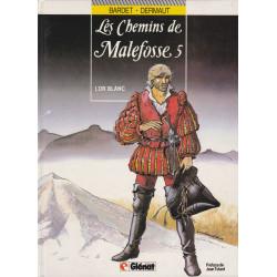 Les chemins de Malefosse (5) - L'or blanc
