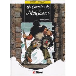 Les chemins de Malefosse (6) - Tschaggatta