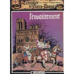 Les templiers de Notre-Dame (1) - L'envoûtement