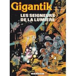 Gigantik (6) - Les seigneurs de la lumière