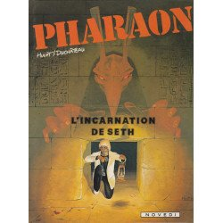 Pharaon (3) - L'incarnation de Seth
