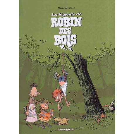 1-la-legende-de-robin-des-bois