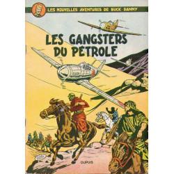 Buck Danny (9) - Les gangsters du pétrole