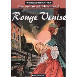 Les suites vénitiennes (2) - Rouge Venise
