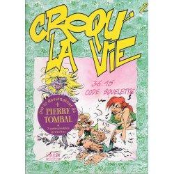 Croqu' la vie (2) - Marc Hardy - 36-15 code squelette