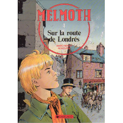 Marc Renier - Melmoth - Sur la route de Londres