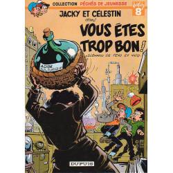 Jacky et Célestin (1) - Vous êtes trop bon - Péché de jeunesse (8)