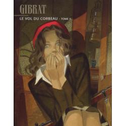 Jean-Pierre Gibrat - Le vol du corbeau