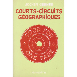 Courts-circuits géographiques (1) - Jochen Gerner - Good for one fare