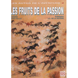 Les autos de l'aventure (2) - Les fruits de la passion