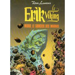 Erik le Viking (7) - Moru le sorcier des marais