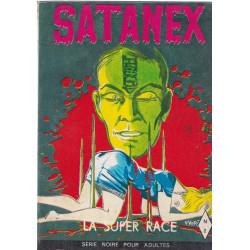 Satanex (2) - La super race