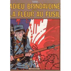 Adieu Brindavoine - La fleur au fusil
