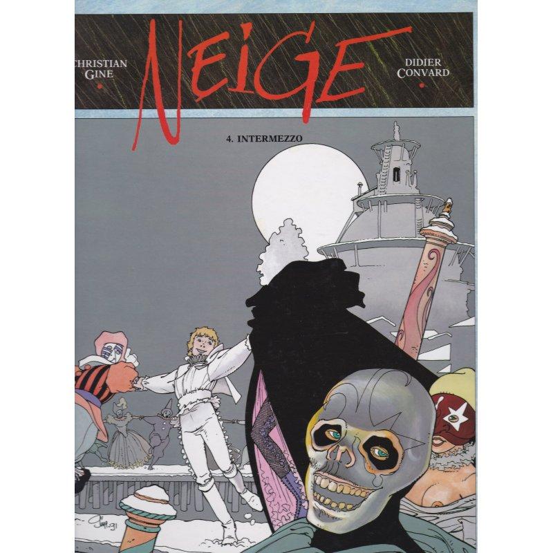 Neige (4) - Intermezzo