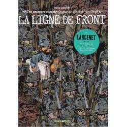 Une aventure rocambolesque de Vincent Van Gogh (2) - La ligne de front