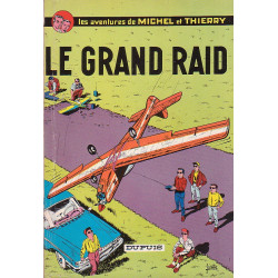 Les aventures de Michel et Thierry (1) - Le grand raid