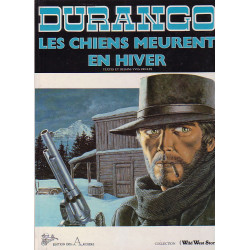 Durango (1) - Les chiens meurent en hiver (2)