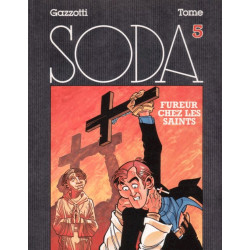 Soda (5) - Fureur chez les saints