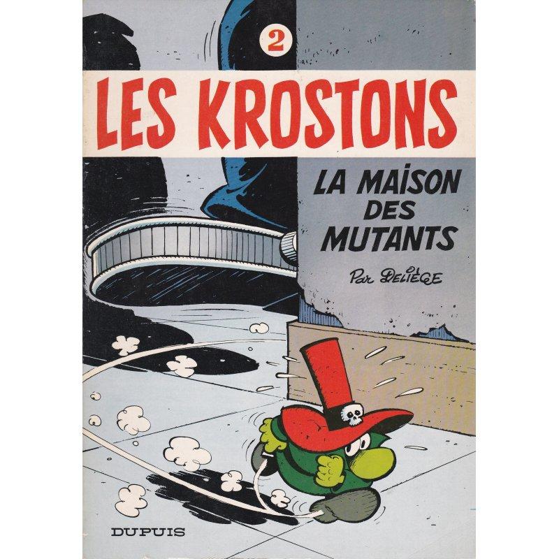 Les Krostons (2) -La maison des mutants