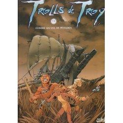 Trolls de Troy (3) - Comme un vol de Pétaures