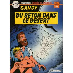Sandy et Hoppy (2) - Du béton dans le désert