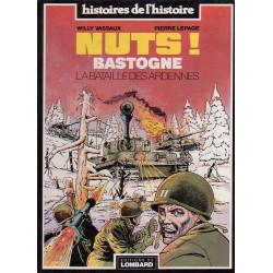 Histoire de l'histoire (6) - Willy Vassaux - Nuts Bastogne - La bataille des Ardennes