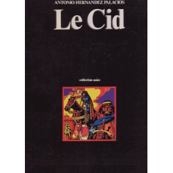 Les exploits du Cid Campeadore (1) - Le Cid