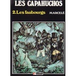 Les capahuchos (2) - Les faubourgs