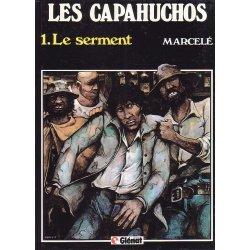 Les capahuchos (1) - Le serment