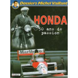 Dossiers Michel Vaillant (4) - Honda, 50 ans de passion