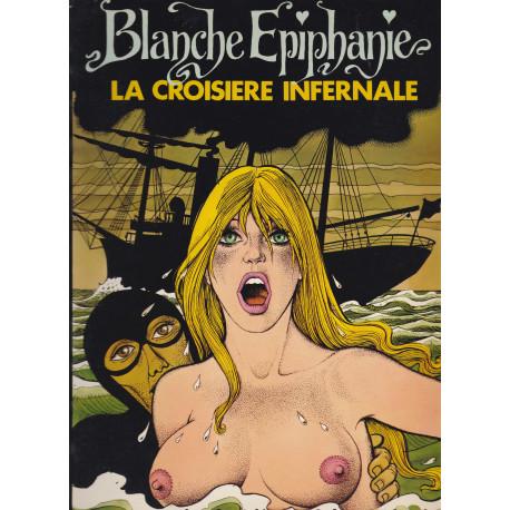 Blanche épiphanie (3) - La croisière infernale