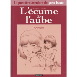 Yoko Tsuno (HS) - L'écume de l'aube