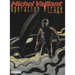 Michel vaillant (64) - Opération mirage