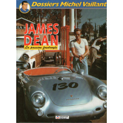 Dossiers Michel Vaillant (1) - James Dean, la passion foudroyée