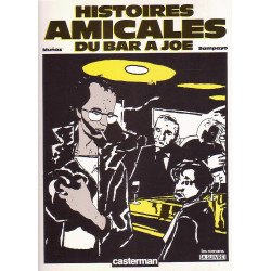 Le bar à Joe (2) - Histoires amicales du bar à Joe
