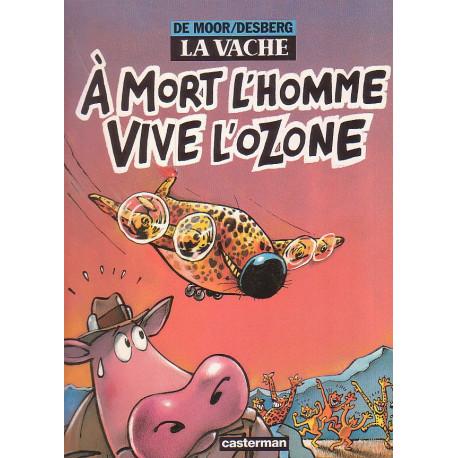 1-la-vache-2-a-mort-l-homme-vive-l-ozone