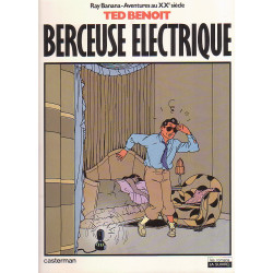 Ray Banana - Aventure au XXe siècle (1) - Berceuse électrique