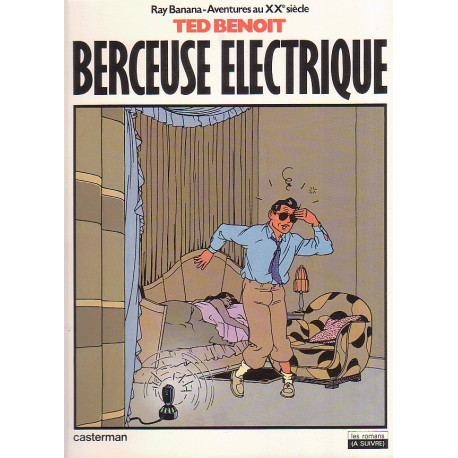 1-ray-banana-aventure-au-xxe-siecle-1-berceuse-electrique