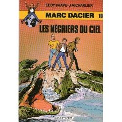 Marc Dacier (10) série 2 - Les négriers du ciel