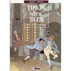 Timon des blés - Arnoux - Le rêve d'Amérique