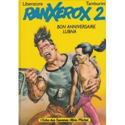 Ranxerox (2) - Bon anniversaire Lubna