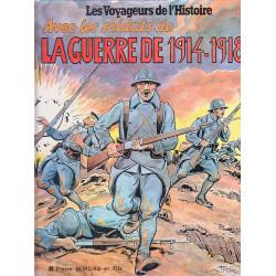 Les voyageurs de l'histoire - Avec les soldats de la guerre de 1914-1918