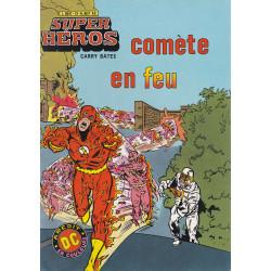 Super héros (13) - Comète en feu