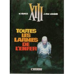 XIII (3) - Toutes les larmes de l'enfer